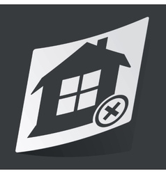 Monochrome remove house sticker vector