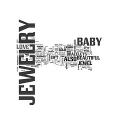 baby jewelry text word cloud concept vector image vector image