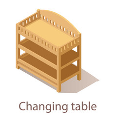 Changing table icon isometric style vector