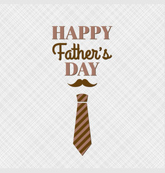 happy fathers day card with lettering and necktie vector image