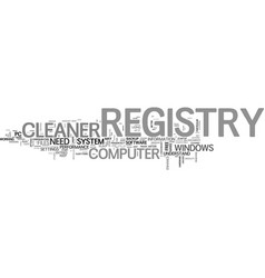 Why do you need a registry cleaner text word vector