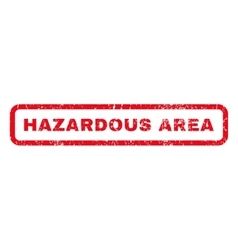 Hazardous area rubber stamp vector