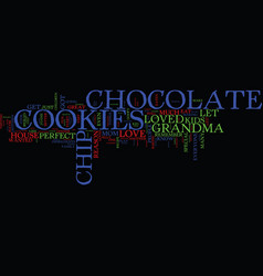 Everyone loves chocolate chip cookies text vector