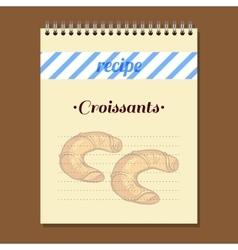 Recipe book croissants vector