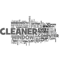 why do you need a window cleaner text word cloud vector image