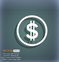 Dollar icon sign on the blue-green abstract vector