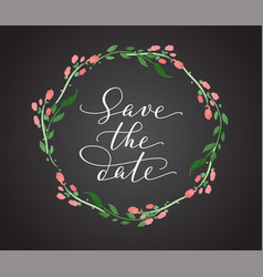 save the date card with watercolor floral wreath vector image vector image
