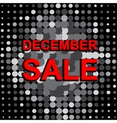 Big sale poster with decembe sale text vector