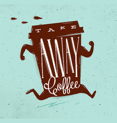 Poster take away coffee turquoise vector