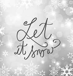 Abstract background with snowflakes and let it vector