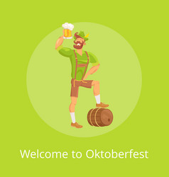 Welcome to oktoberfest poster with man vector