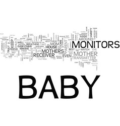baby monitors moms best friend text word cloud vector image vector image
