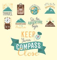 Vintage typography travel motivation badge nature vector