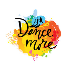 dance unique creative hand lettering and vector image