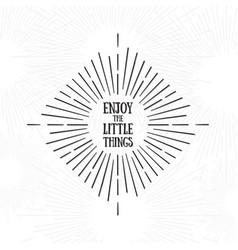 Enjoy the little things tribal boho style frame vector
