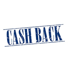 Cash back blue grunge vintage stamp isolated on vector