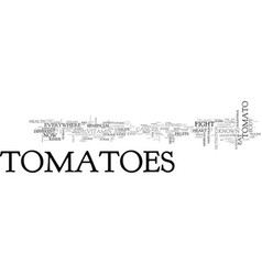 Why do you need to eat tomatoes text word cloud vector