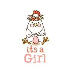 It is a girl card vector