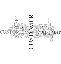 why do your customers complain and what can you vector image vector image