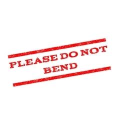 Please do not bend watermark stamp vector