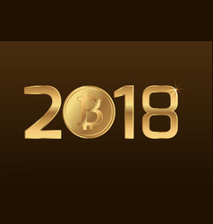 Bitcoin cryptocurrency sign symbol 2018 new year vector