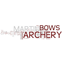 Martin archery text background word cloud concept vector