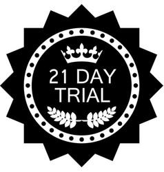 twenty one day trial icon vector image
