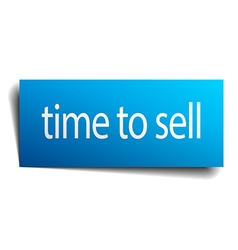 Time to sell blue paper sign isolated on white vector
