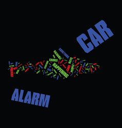 Everyone should have a car alarm text background vector