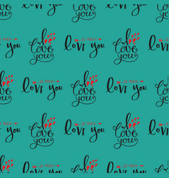 I love you text seamless pattern hand drawn vector