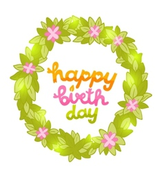 Happy Birthday card with green spring wreath vector image