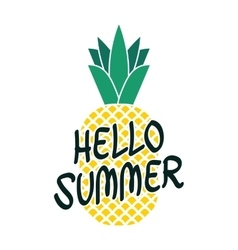 hello summer bright poster with pineapple and hand vector image