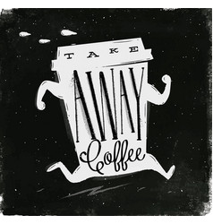Poster take away coffee chalk vector