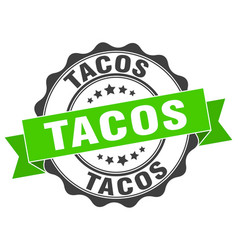 Tacos stamp sign seal vector