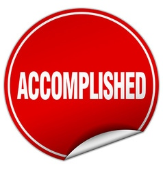 Accomplished round red sticker isolated on white vector