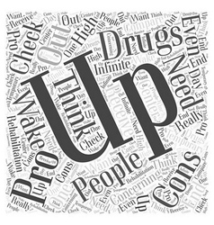 Rehabilitation drugs word cloud concept vector