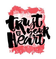 Trust your heart concept vector