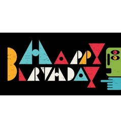 Happy birthday inscription with cool letters vector