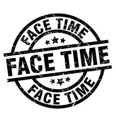 Face time round grunge black stamp vector