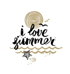 I love summer - hand drawn vector