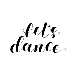 let s dance lettering vector image
