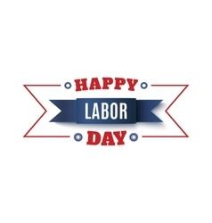 Happy Labor Day label vector image vector image