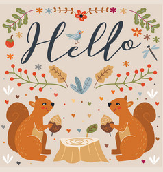 Hello squirrel autumn floral vector
