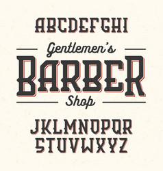 Gentlemans barber shop vintage style font vector