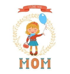 Cute mothers day postcard with little girl holding vector
