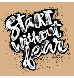 Start without fear vector