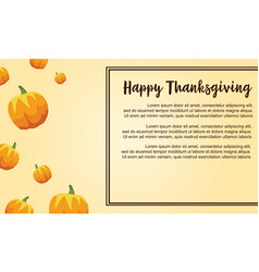 Happy thanksgiving with pumpkin style card vector