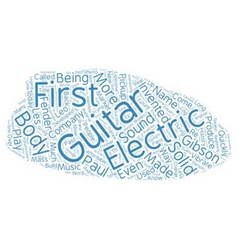 The History of The Electric Guitar How Music Was vector image vector image