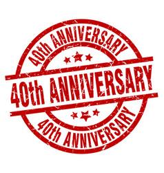 40th anniversary round red grunge stamp vector