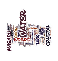 Masaru emoto text background word cloud concept vector